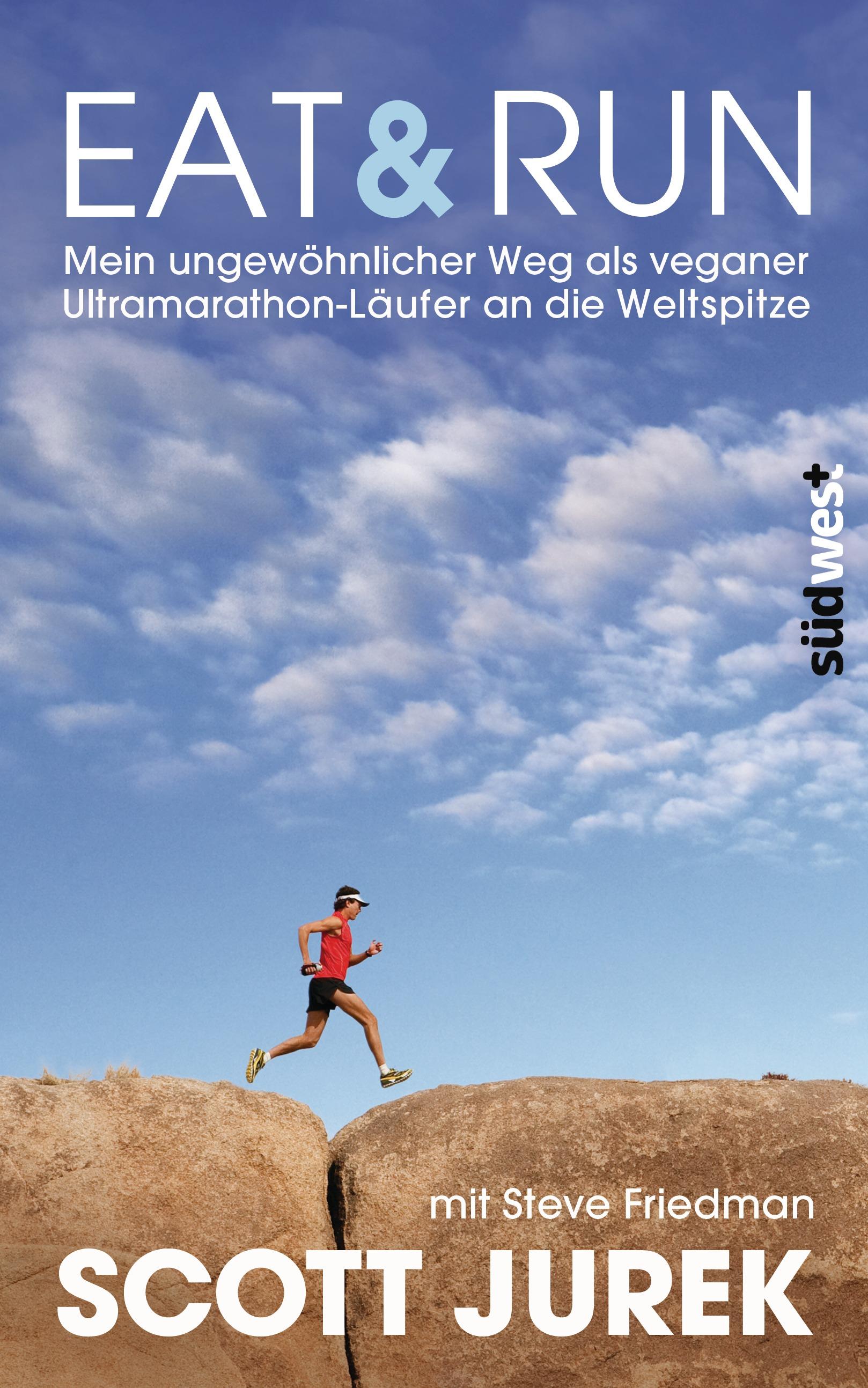 Eat Run von Scott Jurek